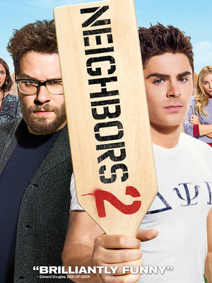 "Win a ""Neighbors 2"" Prize Pack -- Including the Film on Blu-ray!"