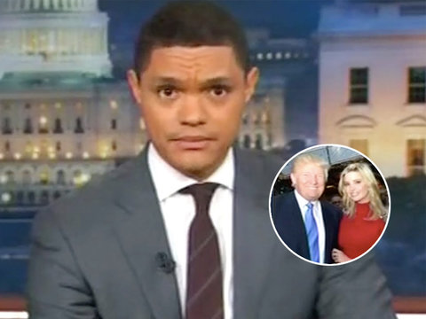 Trevor Noah Gives Props to Nordstrom for Dumping Ivanka Trump (Video)