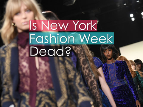 Is New York Fashion Week Dead?