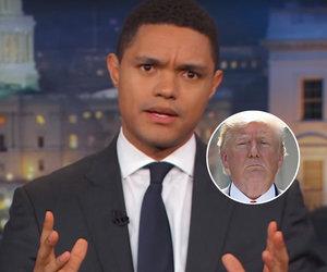 Trevor Noah Says Trump Treated Climate Change Like a 'Bachelorette' Contestant