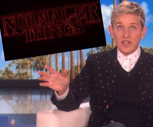 Ellen DeGeneres Spoofs 'Stranger Things' With 'Normal-er Things'